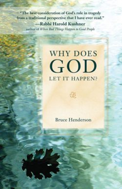 Why Does God Let it Happen?