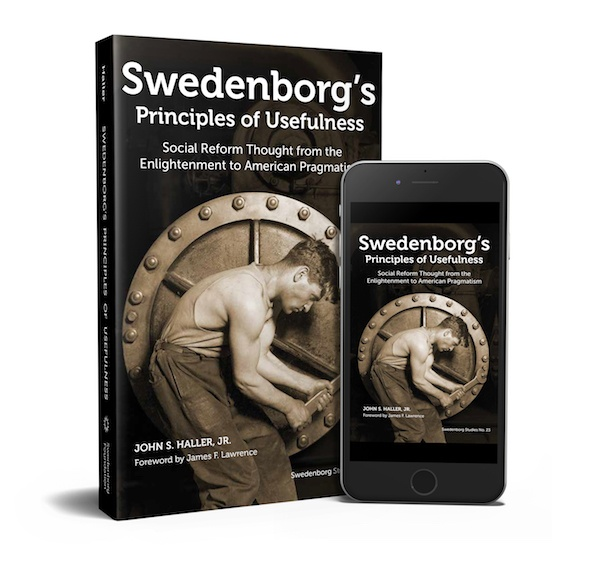 "The cover of ""Swedenborg's Principles of Usefulness"" by John Haller. Shown as a 3D hardback book, and an e-book displayed on a smart phone."