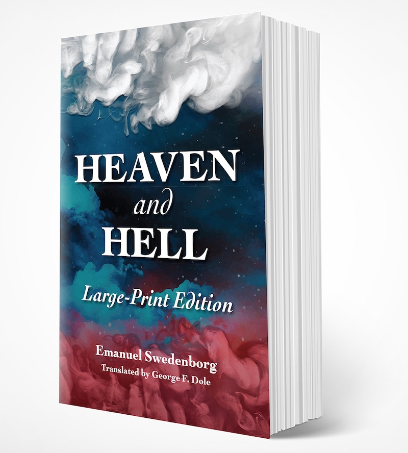 "Cover of the large-print edition of ""Heaven and Hell"" by Emanuel Swedenborg. The cover has white clouds in the top third, dark blue clouds in the middle, and red clouds in the bottom third."